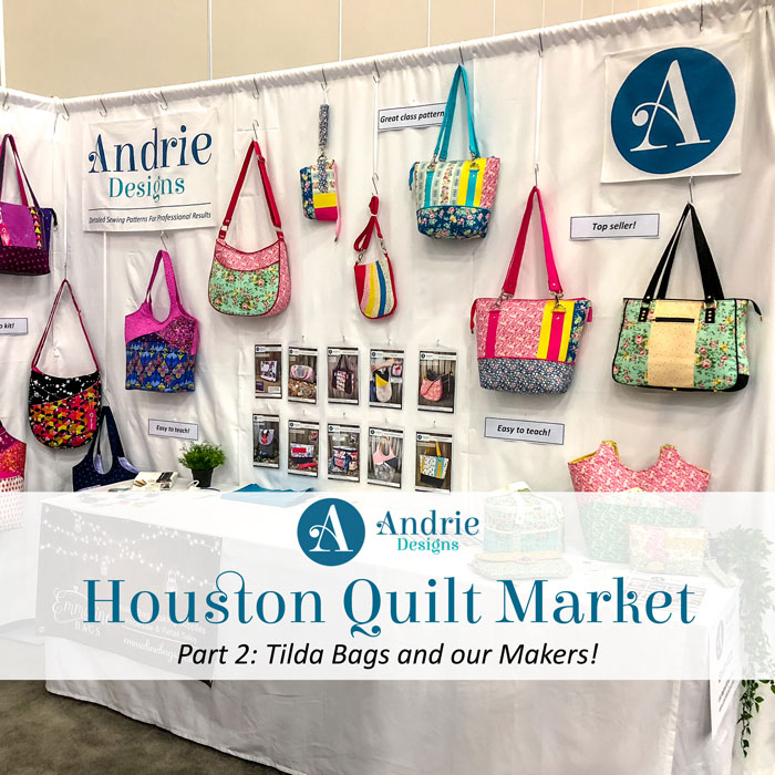 Houston Quilt Market - Part 2 - Andrie Designs