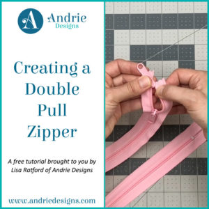 Creating a Double Pull Zipper - Andrie Designs