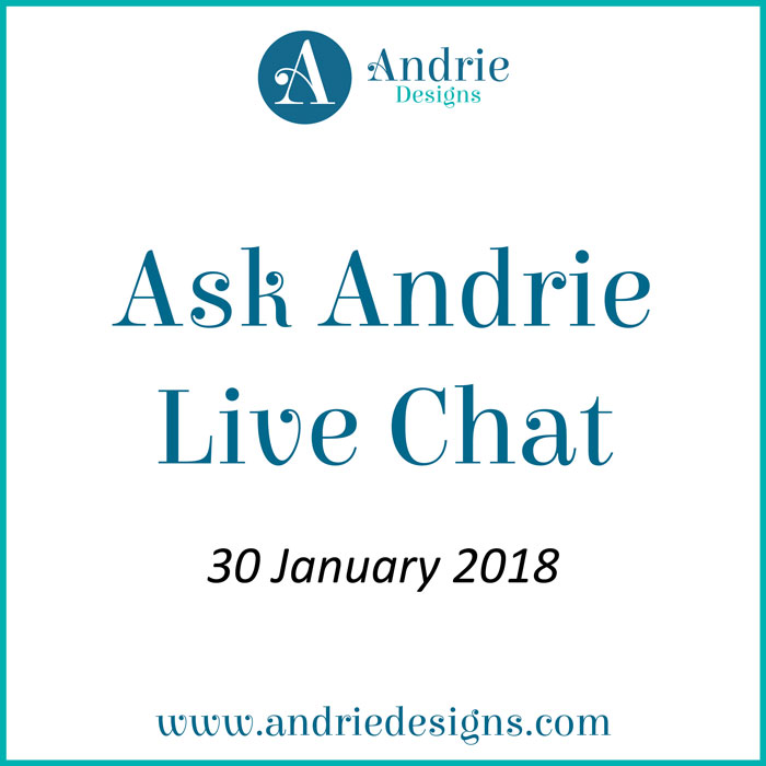 Ask Andrie Live Chat - Andrie Designs