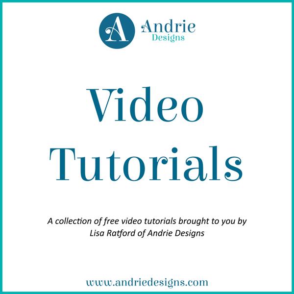 Video Tutorials - Andrie Designs