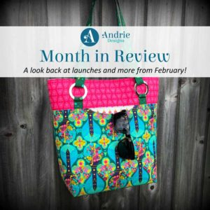 Andrie Designs Month in Review - February 2019