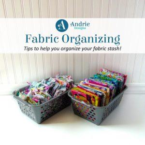 Fabric Organizing - Andrie Designs