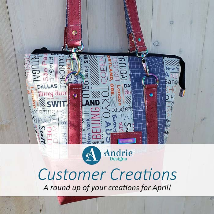 Customer Creations - April 2019 - Andrie Designs