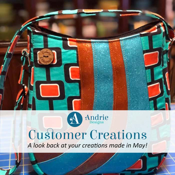 Customer Creations - May 2019 - Andrie Designs
