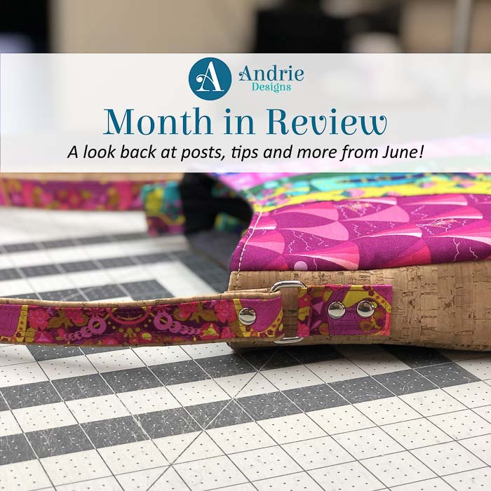 Andrie Designs Month in Review - June 2019