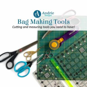 Bag Making Tools - Andrie Designs