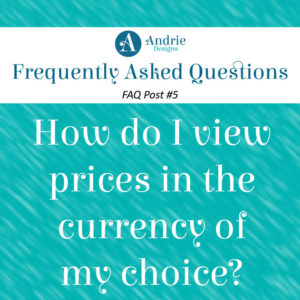 Frequently Asked Questions Post #5 - Andrie Designs