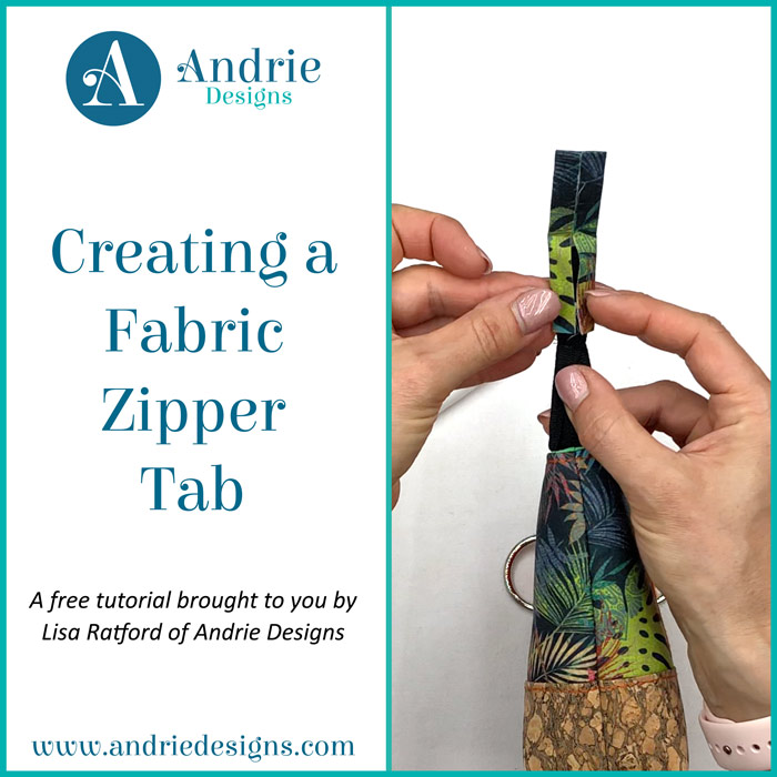 Creating a Fabric Zipper Tab - Andrie Designs