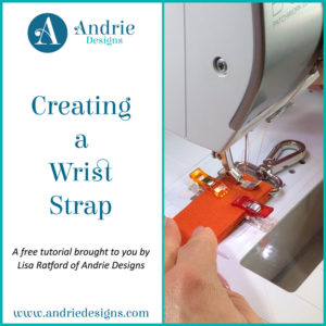 Creating a Wrist Strap - Andrie Designs