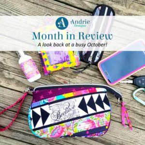 Month in Review - October 2019 - Andrie Designs