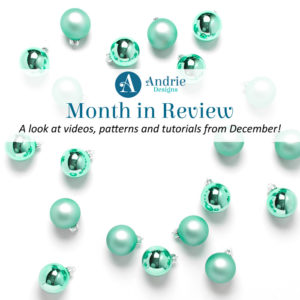 Andrie Designs Month in Review - December 2019