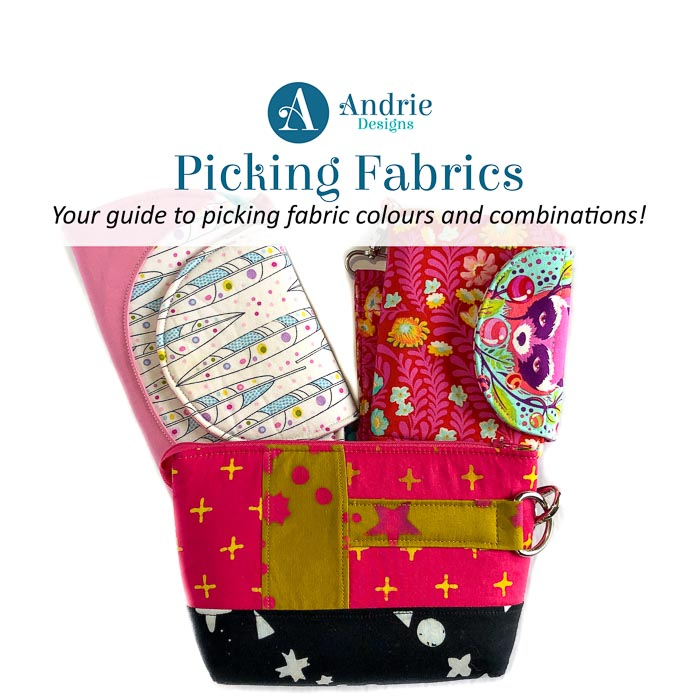 Picking Fabrics - Andrie Designs
