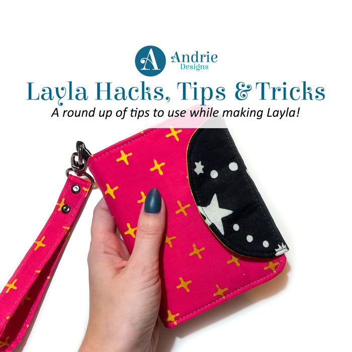 Layla Hacks, Tips & Tricks - Andrie Designs