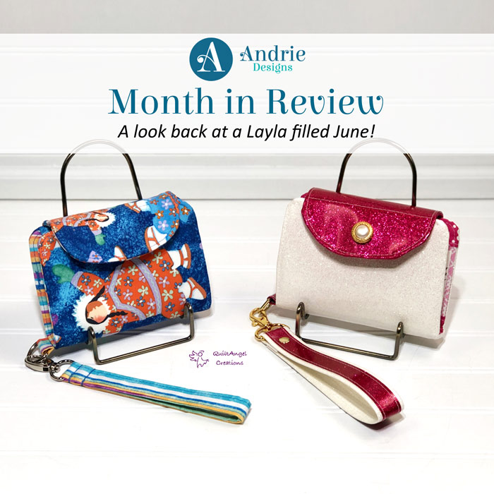 Month in Review - June 2020 - Andrie Designs