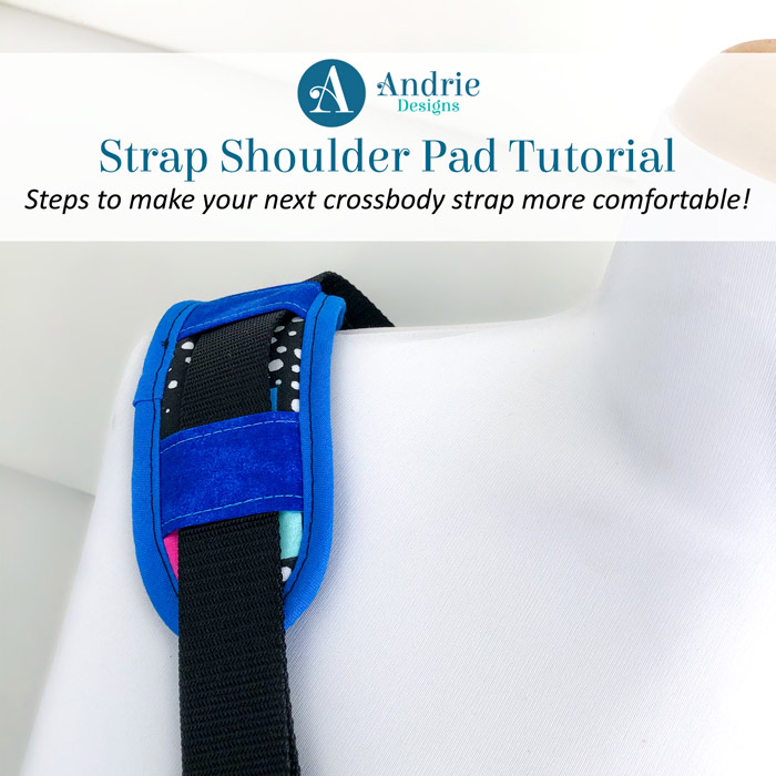 Strap Shoulder Pad Tutorial - Andrie Designs