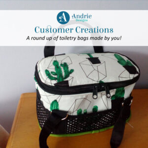 Customer Creations - Toiletry Bag - Andrie Designs