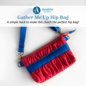 Gather Me Up Hip Bag - Andrie Designs