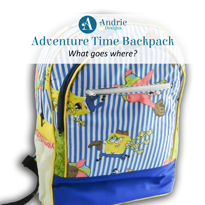 Adventure Time Backpack - What Goes Where? - Andrie Designs